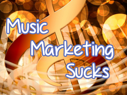 Music Marketing Sucks